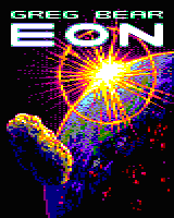 Greg Bear's Eon