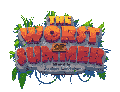 Worst of Summer by Justin Lawder